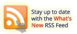 Stay up to date with the What's New RSS Feed!